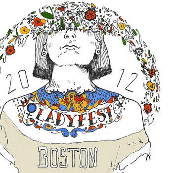 Ladyfest Boston 2012 sampler! cover art