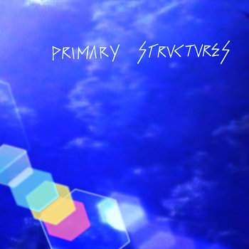 Primary Structures cover art