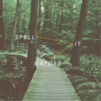 I Spell it Nature cover art
