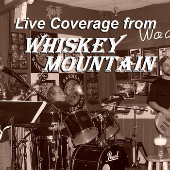 Live Coverage from Whiskey Mountain cover art
