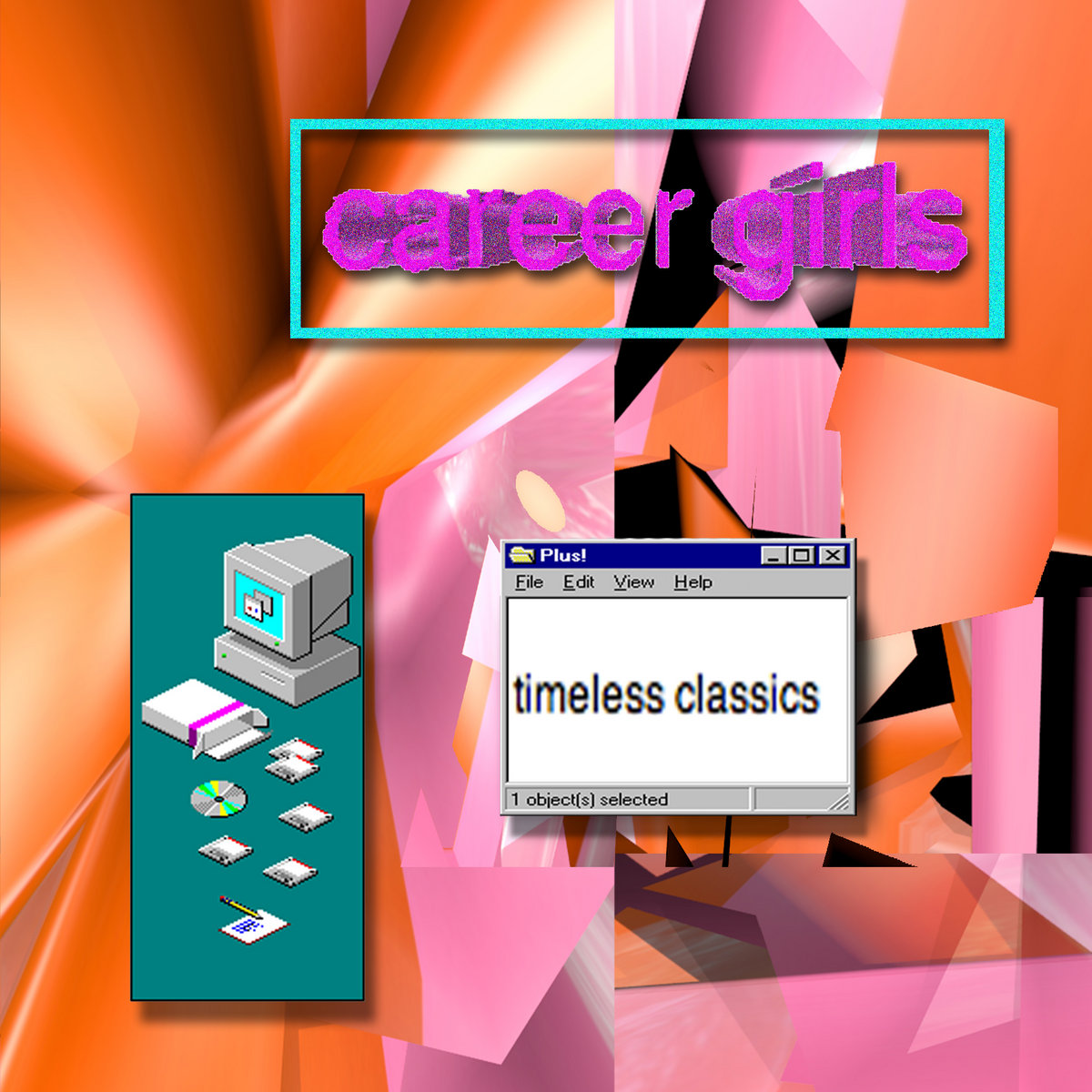 Career Girls - Timeless Classics (2013)