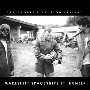 Makeshift Spaceships ft. Hunter cover art