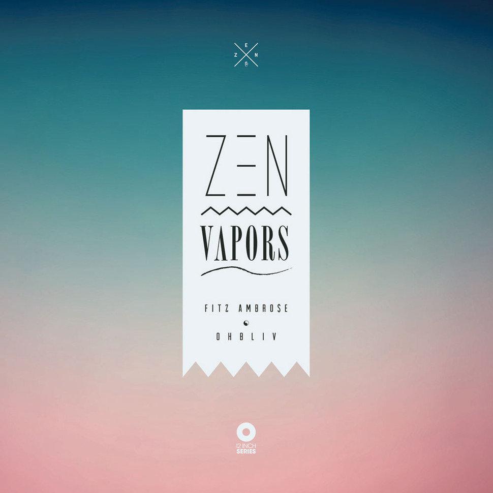 Fitz Ambro$e & Ohbliv – Zen Vapors [Album Stream]