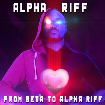 From Beta to Alpha Riff cover art