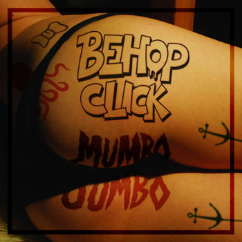 Be Hop Click and Mumbo Jumbo cover art