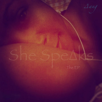 She Spe∆ks, The EP cover art