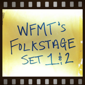 WFMT's Folk Stage Set 1 & 2 cover art