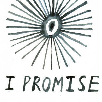 I Promise (Single - ft. Sufjan Stevens & Chris Powell of Man Man) cover art