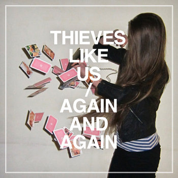 THIEVES LIKE US - AGAIN AND AGAIN cover art