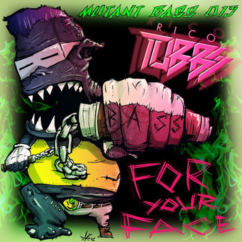 Bass For Your Face EP cover art