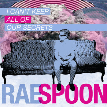 I Can&#39;t Keep All Of Our Secrets cover art