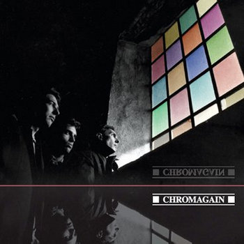MNQ 010 Chromagain - Any Colour We Liked cover art
