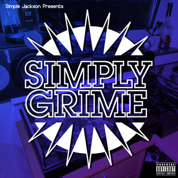 Simply Grime E​.​P - Free Download
