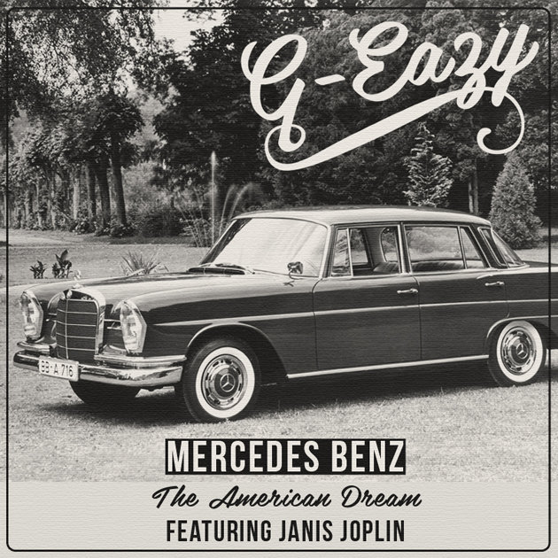 mercedes benz the american dream g eazy