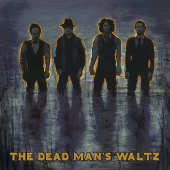 The Dead Man's Waltz cover art