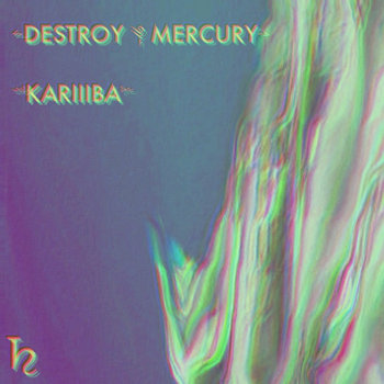 ༺DESTROY༆MERCURY༻ cover art