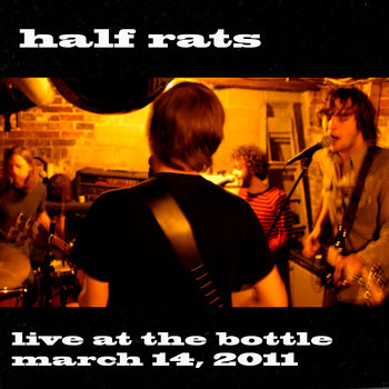 Half Rats - March 14, 2011 cover art