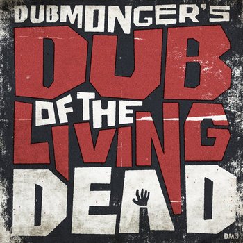 Dub Of The Living Dead cover art