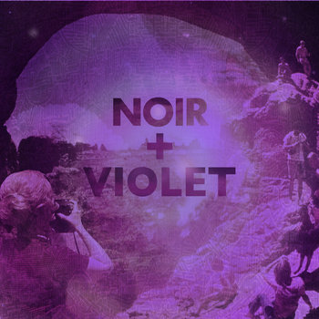 NOIR + VIOLET cover art