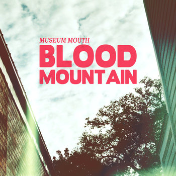 Blood Mountain- Single cover art
