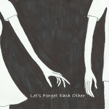 Let's Forget Each Other - Single cover art