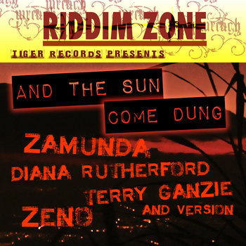AND THE SUN COME DUNG RIDDIM cover art