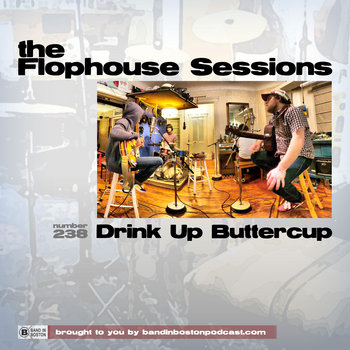 #238: Drink Up Buttercup cover art