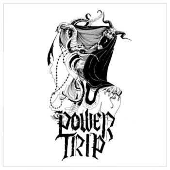 "POWER TRIP - 7"" cover art"