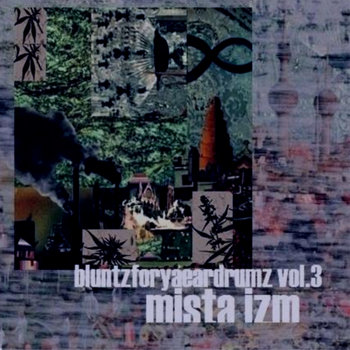 Bluntzforyaeardrumz Vol.3 cover art