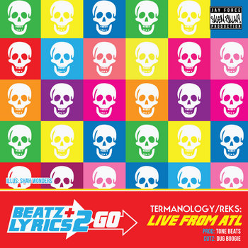 Termanology + Reks - Live From ATL (prod Tone Beats) [Beatz & Lyrics 2 Go vol 2] cover art