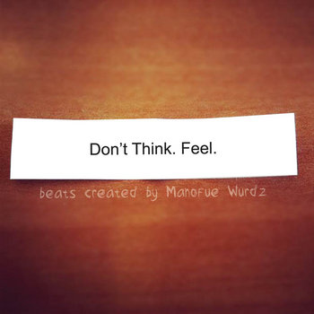 Don't Think. Feel. cover art