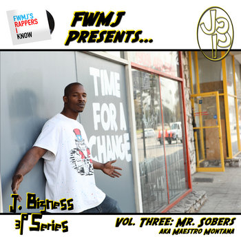 FWMJ&#39;s Rappers I Know presents J. Bizness 3P Series [Vol. 3] cover art