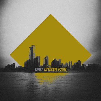 Citizen Pain Ep cover art
