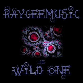 Raygeemusic - The Wild One cover art