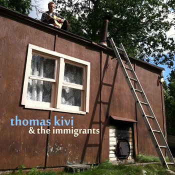 Thomas Kivi & The Immigrants cover art