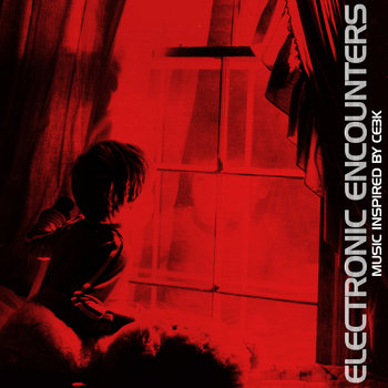 Electronic Encounters - Music inspired by Close Encounters of the Third Kind cover art