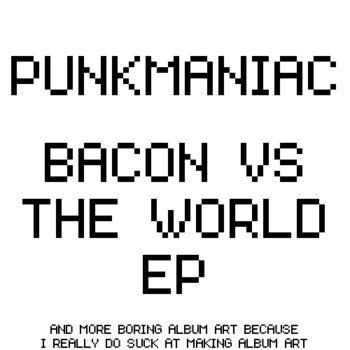 BACON VS THE WORLD EP cover art