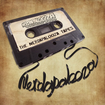 The Nerdapalooza Tapes cover art