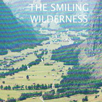 The SMILING WILDERNESS cover art