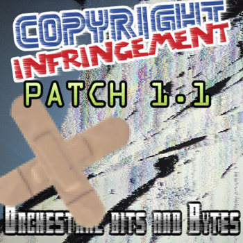Copyright Infringement - Patch 1.1 cover art