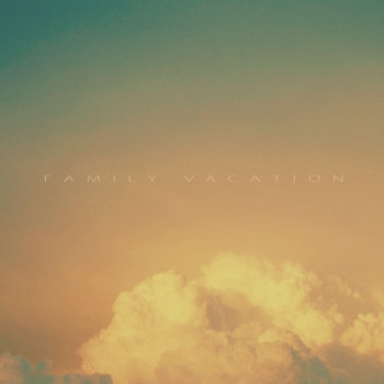 Family Vacation EP cover art