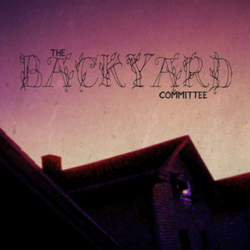 The Backyard Committee cover art