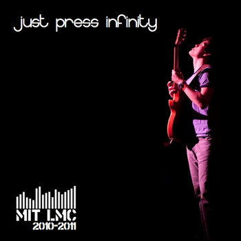 Just Press Infinity (2010-2011) cover art
