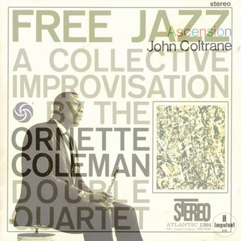 Free Jazz Ascension cover art