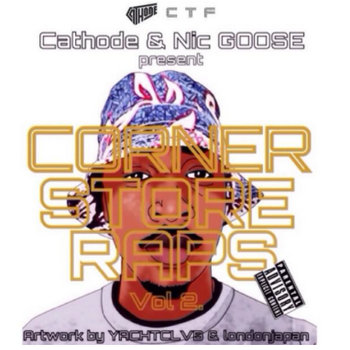 Corner Store Raps VOL. 2 cover art