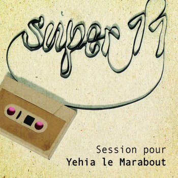 Session pour Yehia le Marabout cover art