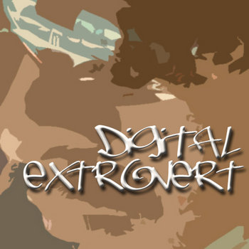 Digital Extrovert - Special Edition cover art