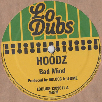 LODUBS-1209011 - Hoodz - Bad Mind/Clash cover art