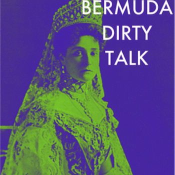 Bermuda Dirty Talk cover art