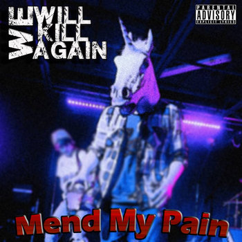 Mend My Pain - Single cover art